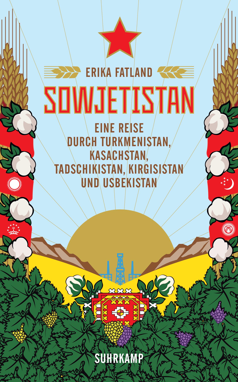 Sowjetistan von Erika Fatland.