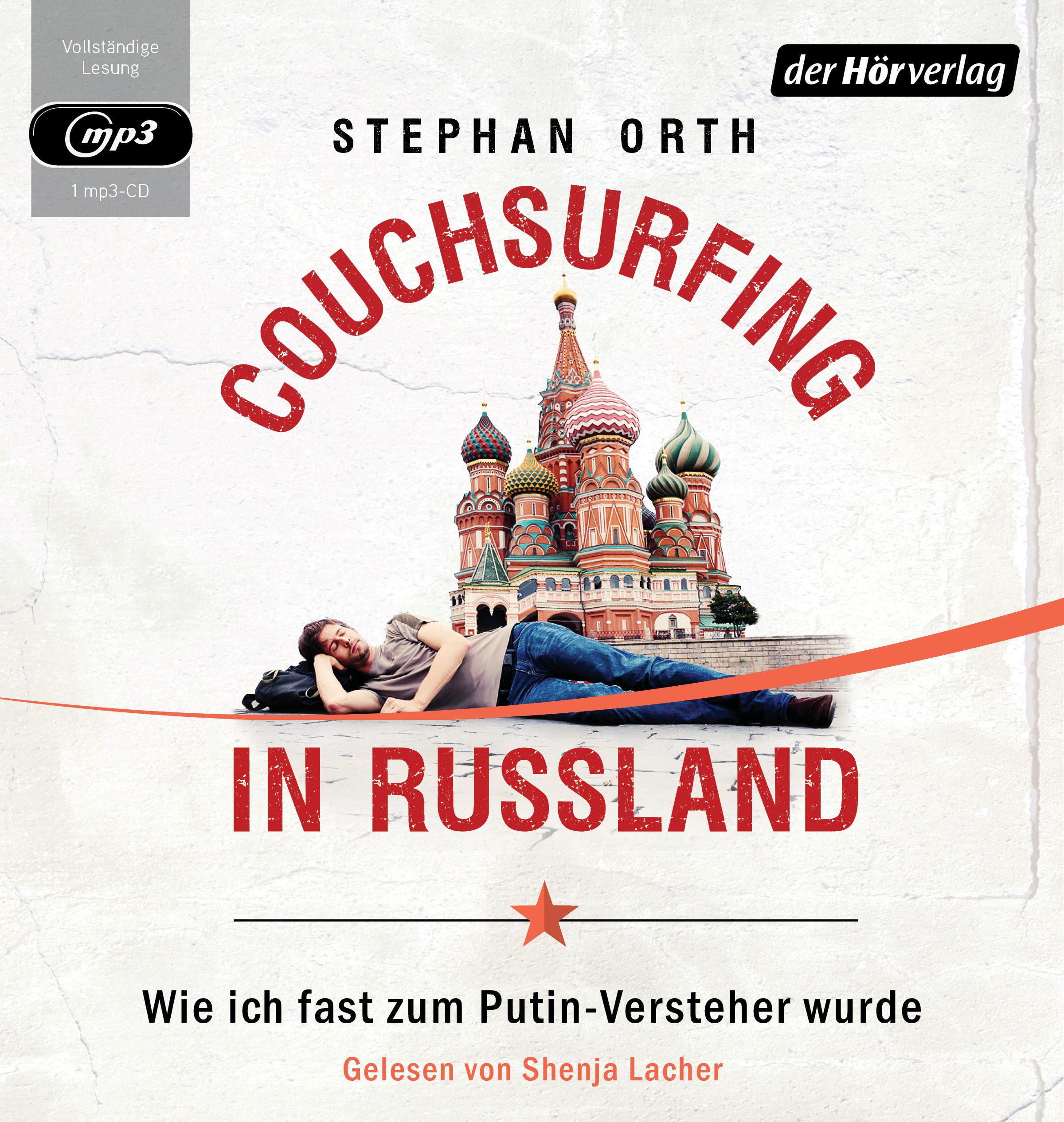 Couchsurfing in Russland von Stephan Orth.