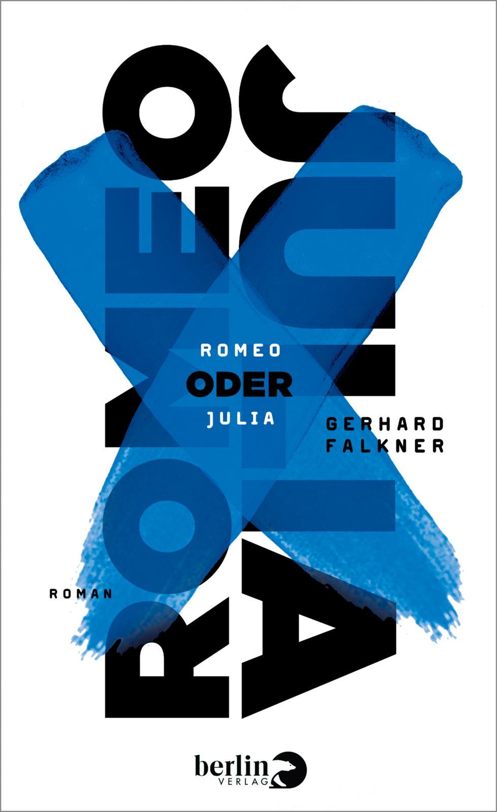 """""""Romeo oder Julia"""" von Gerhard Falkner"""