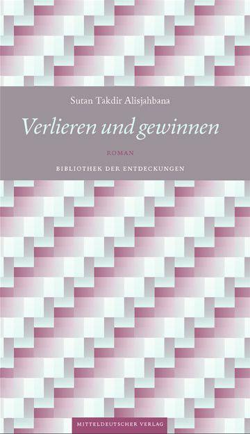 Sutan Takdir Alisjahbana: Verlieren und gewinnen.