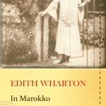 Edith Wharton, In Marokko