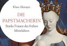 Klaus Altmayer, Die Papstmacherin.