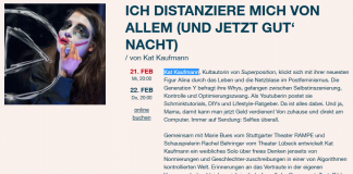 """""""Ich distanziere mich von allem"""" von und mit Kat Kaufmann."""