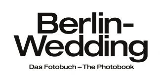 """Berlin-Wedding"" - Das Fotobuch."