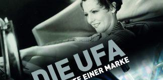 """""""Die UFA - Geschichte einer Marke""""."""