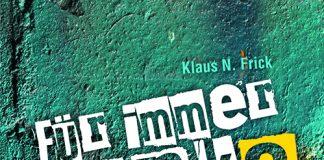 Klaus N. Frick: Für immer Punk?