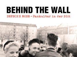 """Das Buch """"Behind the Wall, Depeche Mode-Fankultur in der DDR"""" von Sascha Lange und Dennis Burmeister"""