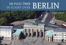 """Bildband """"Im Flug über Berlin"""" von Jochen Knobloch und Bernd Siegmund."""