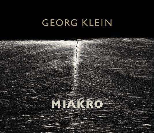 """""""Miakro"""" von Georg Klein."""