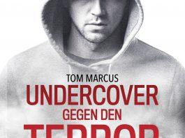 Tom Marcus: Undercover gegen den Terror.
