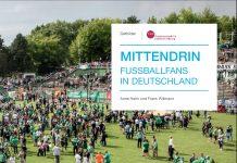 """""""Mittendrin. Fußballfans in Deutschland"""" von Anne Hahn und Frank Willmann."""