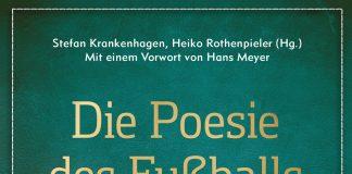 Die Poesie des Fußballs. Buch.