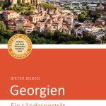 Ein Länderporträt über Georgien von Dieter Boden.