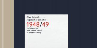 Alice Schmidt: Tagebühcer der Jahre 1948/49.