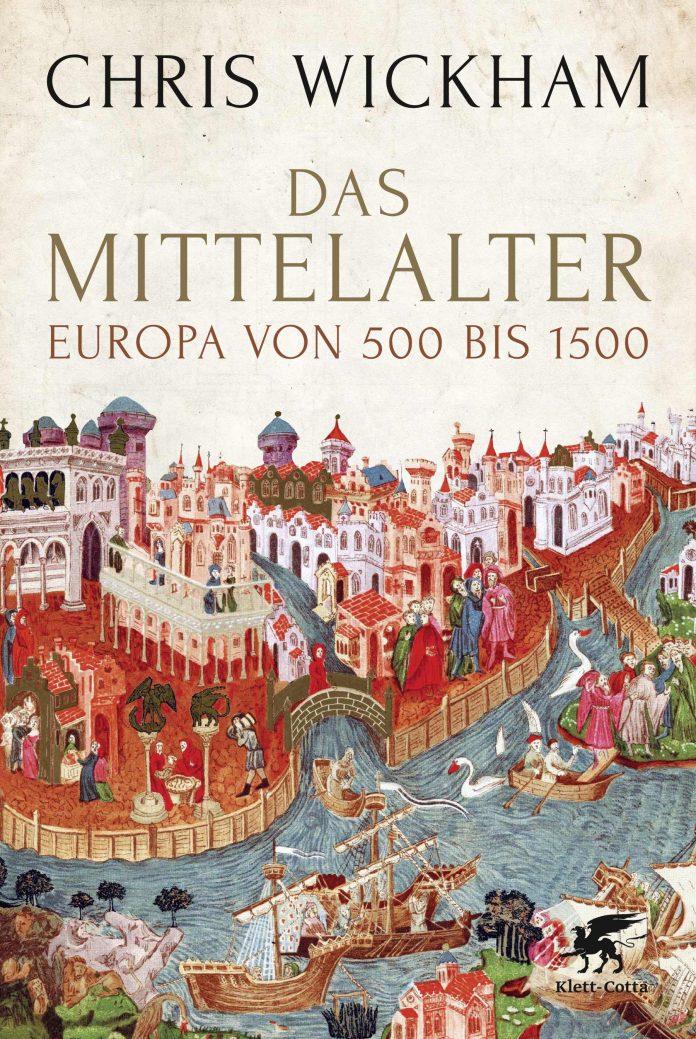 Christ Wickham: Das Mittelalter.