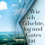 """""""Wie ich fälschte, log und Gutes tat"""" von Thomas Klupp."""