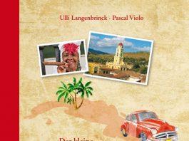 Ulli Langenbrinck, Pascal Violo: Der kleine Kuba-Verführer.