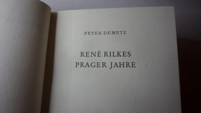 Titelseite von Peter Demetz' Buch über Rainer Maria Rilkes Jahre in Prag, seiner Geburtsstadt.