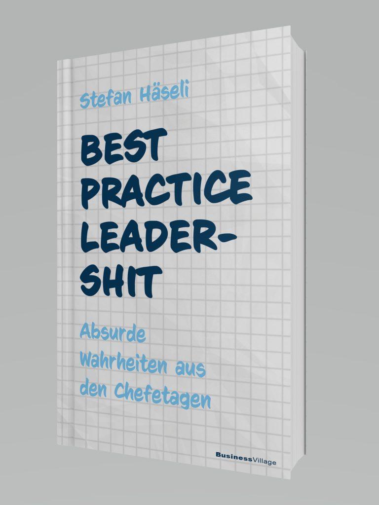 Äußeres der Neuerscheinung / Buchneuerscheinung Best Practice Leadership (statt Leadership)