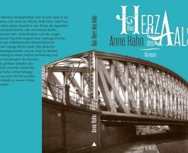 """""""Das Herz des Aals"""" – Buchpremiere in Berlin – Lesung mit Anne Hahn"""