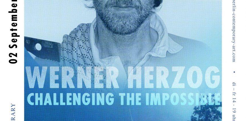 Werner Herzog – Challenging the Impossible. Fotografien von Beat Presser – Ausstellung in der Galerie Egbert Baqué Contemporary