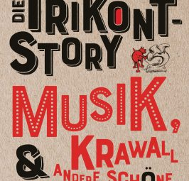 """Haut drauf, lacht aus, tanzt dazu! – Zum Buch """"Die Trikont-Story"""" von Christof Meueler und Franz Dobler"""