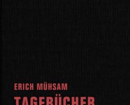 Den Feinden die geballte Faust zeigen – Annotation zu Erich Mühsams Tagebüchern Teil 9