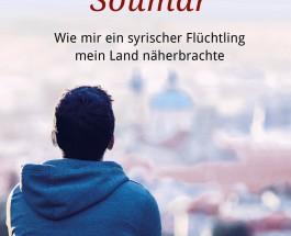 """Über Heimat und Flucht – Annotation zum Buch """"Erzähl mir von Deutschland, Soumar"""" von Florian Schmitz"""