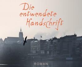 """Auf der falschen Seite des Rheins – Kritik zum Roman """"Die entwendete Handschrift"""" von Gabrielle Alioth"""