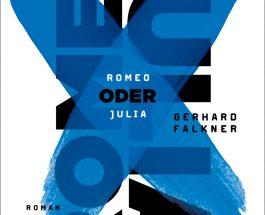 "Gerhard Falkner macht den Romeo – Annotation zum Buch ""Romeo oder Julia"""