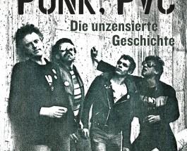 """Einblicke in die Westberliner Musik-Subkultur – Kritik zum Buch """"Berlin, Punk, PVC"""" von Gerrit Meijer"""