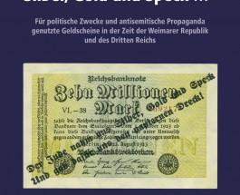 Antisemitische Propaganda der Nazis und anderer Ultrarechter auf Geldscheinen und Zahlungsmitteln in Deutschland – Annotation