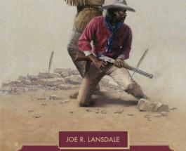 """Die Legende vom schwarzen Revolverhelden Deadwood Dick – Annotation zum Buch """"Das abenteuerliche Leben des Deadwood Dick"""" von Joe R. Lansdale"""
