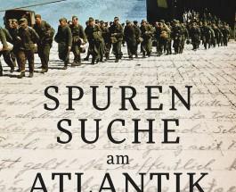 """Briefe eines deutschen Gefreiten in französischer Kriegsgefangenschaft – Zum Buch """"Spurensuche am Atlantik"""" von Karin Scherf"""