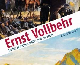 """Volles Buch zu Ernst Vollbehr – Zur Biographie über einen """"Maler zwischen Hölle und Paradies"""" von Konrad Schuberth"""