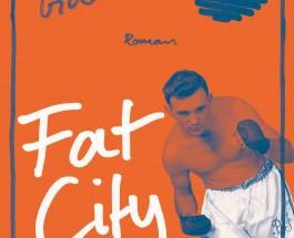"""Kämpfen bis zum Umfallen – Annotation zum Buch """"Fat City"""" von Leonard Gardner"""