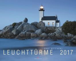 """Feuerfest in Wind und Wellen – Annotation zum Kalender """"Leuchttürme 2017"""" mit Bildern von Gabi Reichert"""