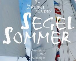 """Das Leben im Logbuch – Segelmomente und -monate auf der Ostsee – Annotation zum Buch """"Im Zweifel für den Segelsommer"""" von Maximilian Leßner"""