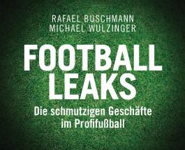 """Der Fußball und das Verbrechen – Annotation zum Buch """"Football Leaks, Die schmutzigen Geschäfte im Profifußball"""" von Rafael Buschmann und Michael Wulzinger"""