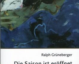 """""""Die Verbindung wird hergestellt"""" – Neue mitreißende Gedichte von Ralph Grüneberger"""