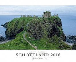 """Schönes Schottland mit Lochs statt Lords – Annotation zum Kalender """"Schottland 2016"""""""