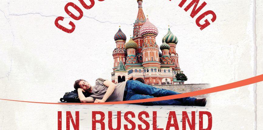 """Sofa suchen und setzen oder Wie Stephan Orth """"fast zum Putin-Versteher wurde"""" – Zum Hörbuch """"Couchsurfing in Russland"""""""