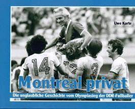 Als Buschners Buben Montreal enterten – Der Olympiasieg der DDR-Fußballnationalmannschaft am 31.07.1976